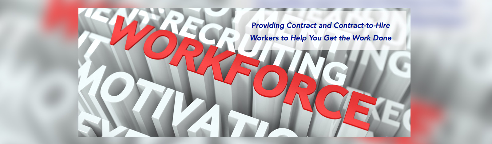 Providing Contract and Contract-to-Hire Workers to Help You Get the JWork Done